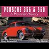 Porsche 356 & 550: A Pictorial History