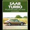 Saab Turbo, 99 and 900 Series