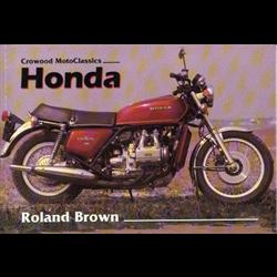 Honda - Crowood MotoClassis *o/p*