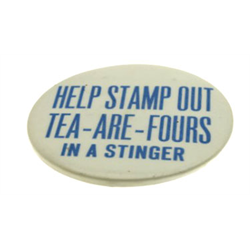 Corvair Yenko Stinger Button - Help Stamp Out Tea - Are - Fours in a Stinger