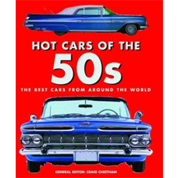 Hot Cars of the '50s; The Best Cars from Around the World