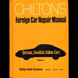Chilton's Foreign Car Repair Manual Volume 1 - German, Swedish, Italian Cars